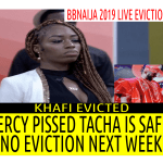 BBNaija 2019 11TH LIVE EVICTION SHOW | KHAFI EVICTED | MERCY PISSED TACHA IS SAFE | NO EVICTION NEXT WEEK