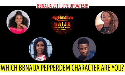 BBNaija 2019 LIVE UPDATES | WHICH BBNAIJA 2019 PEPPER DEM HOUSEMATES ARE YOU? TACHA, SEYI, KHAFI or ESTHER?