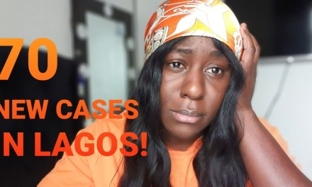 70 NEW CASES IN LAGOS NIGERIA!