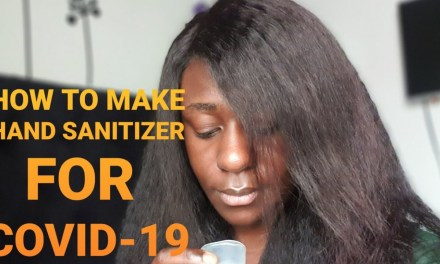 HOW TO MAKE YOUR OWN HAND SANITIZER | COVID-19 | BOOST YOUR IMMUNE SYSTEM AGAINST CORONA VIRUS