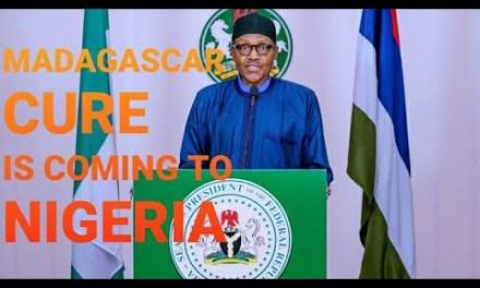 MADAGASCAR CURE COMING TO NIGERIA