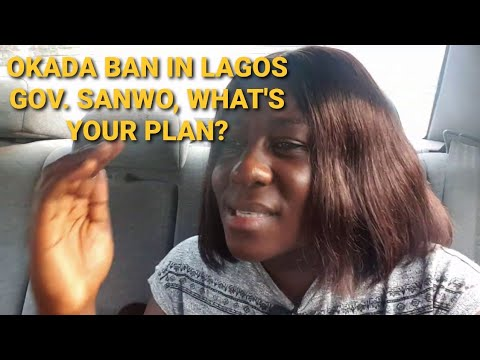 OKADA BAN IN LAGOS | KEKE BAN IN LAGOS | WHAT'S THE PLAN GOVERNOR SANWO OLU? I'M PISSED!
