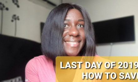 THE LAST DAY OF 2019 | HOW TO SAVE