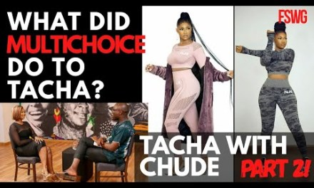 WHAT DID MULTICHOICE DO TO TACHA? | TACHA WITH CHUDE PART 2 | TACHA UNVEILS NLNT NEW FASHION
