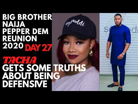 TACHA GETS ADVISE ABOUT HER DEFENSIVENESS | FRODD A WEAK WOMAN WRAPPER? | BBNaija REUNION 2020 DAY 27
