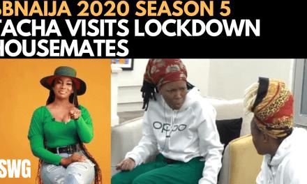 BBNAIJA 2020:  TACHA SURPRISE LOCKDOWN HOUSEMATES