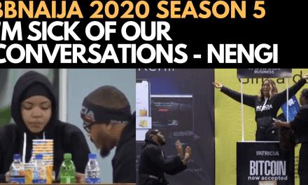 BBNAIJA 2020: NENGI – I'M SICK OF OUR CONVERSATIONS