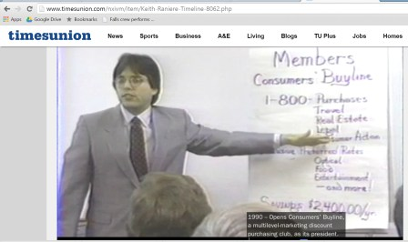 Keith Raniere did not mention on his bio that Consumers' Buyline was sued by several Attorneys General in various states and that he stiffed thousands of affiliates who sold for him when he went out of business.