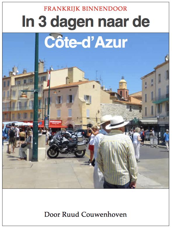 Gratis eBook in 3 dagen binnendoor naar de Côte-d'Azur