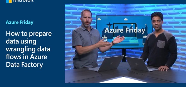 Data Prep and Wrangling Data in Azure Data Factory