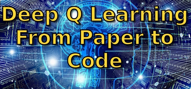 Deep Q Learning From Paper to Code