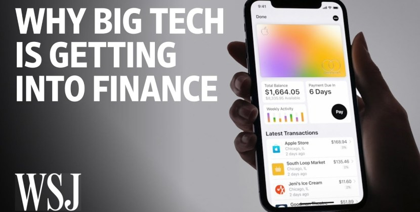 Why Big Tech Is Getting Into Finance