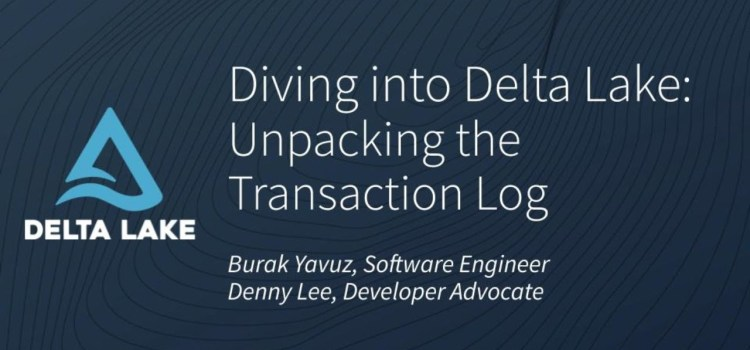 Diving into Delta Lake Part 1: Unpacking the Transaction Log