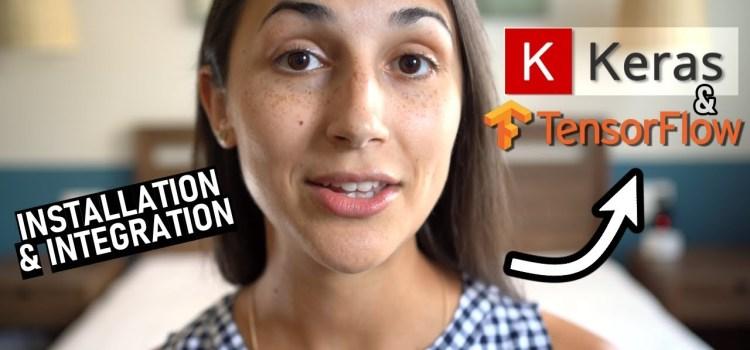 Keras Installation and TensorFlow Integration
