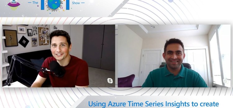 Creating an Industrial IoT Analytics Platform Azure Time Series Insights