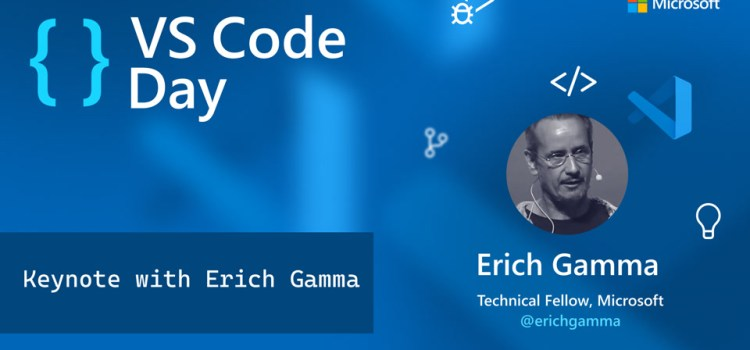VS Code Day Keynote with Erich Gamma