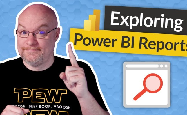 Using Power BI Reports from an End User Perspective