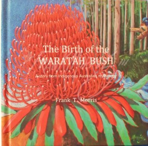 The Birth of the Waratah Bush $115