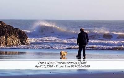 Frank Wyatt Daily Devotional April 10, 2020