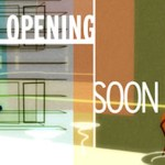 Opening Soon: What Happened Next