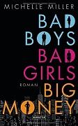 Michelle Miller : Bad boys, bad girls, big money