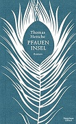 Thomas Hettche: Die Pfaueninsel