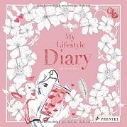 Iris Olschewski: My Lifestyle Diary
