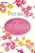 Katie Agnew: Die Perlenfrauen