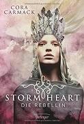 Cora Carmack: Stormheart. Die Rebellin