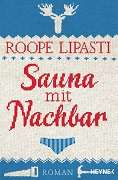 Roope Lipasti: Sauna mit Nachbarn