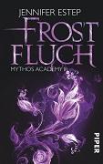 Jennifer Estep: Frostfluch. Mythos Academy 2