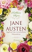 Kathleen Flynn: Jane Austen. Jagd auf das verschollene Manuskript