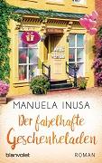 Manuela Inusa: Der fabelhafte Geschenkeladen