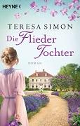 Teresa Simon: Die Fliedertochter