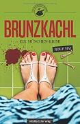 Rolf Mai: Brunzkachl