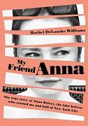 Rachel DeLoache Williams: My friend Anna