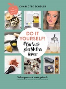 Charlotte Schüler: Do it yourself-