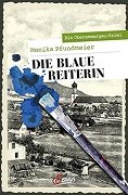 Monika Pfundmeier: Die blaue Reiterin
