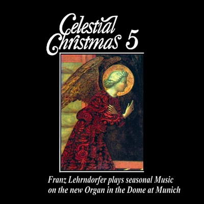 Franz Lehrndorfer / Celestial Christmas 5