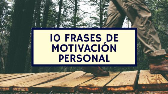 10 frases de motivación personal