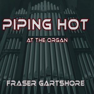 Piping Hot at the Organ
