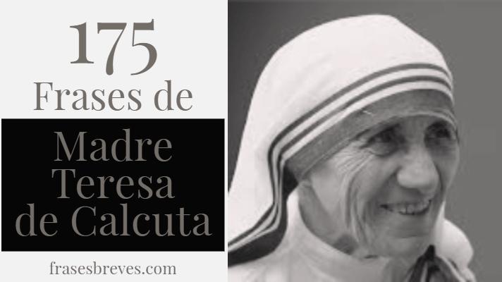 Frases De La Madre Teresa De Calcuta Frases Breves