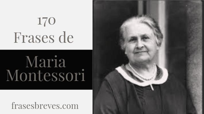 Frases De Maria Montessori Frases Breves