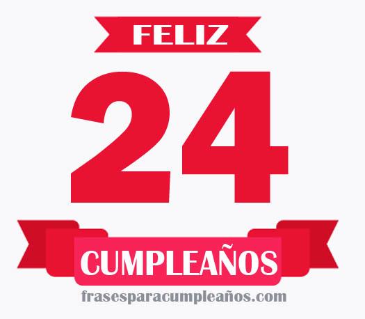 Tarjetas de felicitaciones de cumpleaños de 24 años
