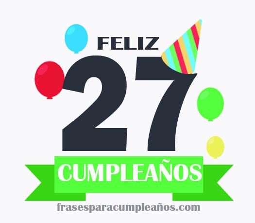 Imágenes de felicitaciones de cumpleaños de 27 años