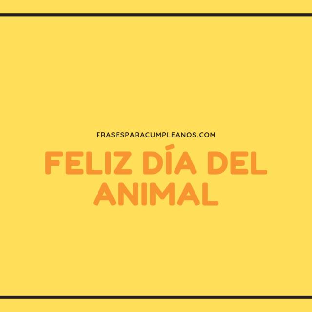 Tarjetas de Felicitaciones por el Día del Animal
