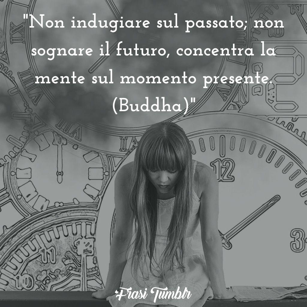 frasi passato futuro buddha