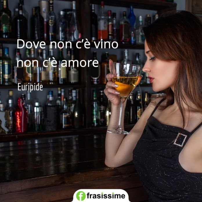 frasi vino non ce amore euripide
