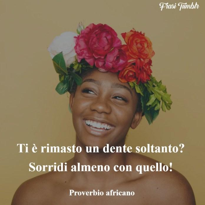 immagini-frasi-sorriso-dente-proverbio-africano-1024x1024
