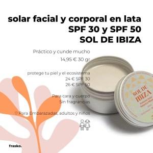 Solar facial y corporal ecológico en lata SOL DE IBIZA- SPF 30 y SPF 50